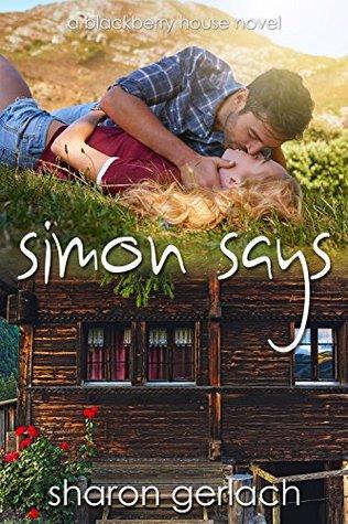 Simon Says (Blackberry House Book 2)