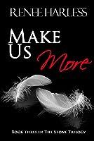 Make Us More