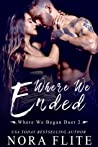 Where We Ended (Where We Began Duet, #2)