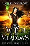 The Witch of the Meadows (The Windborne, #1)