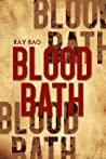 Bloodbath by Ray Rao by Ray Rao