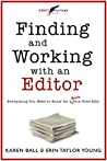 Finding and Working with an Editor: Everything You Need to Know for a (Nearly) Pain-Free Edit (Craft Matters Book 1)