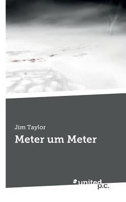 Meter Um Meter Jim Taylor
