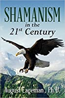 Shamanism in the 21st Century