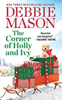 The Corner of Holly and Ivy: A feel-good Christmas romance (Harmony Harbor)