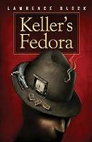 Keller's Fedora: A Novella
