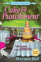 Cake and Punishment (A Southern Cake Baker Mystery, #1)