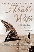 Ahab's Wife, or The Star-Gazer