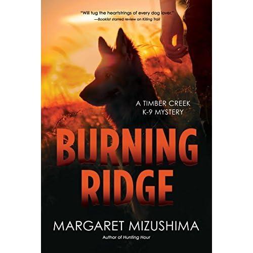 Burning Ridge (Timber Creek K-9 Mystery #4) by Margaret