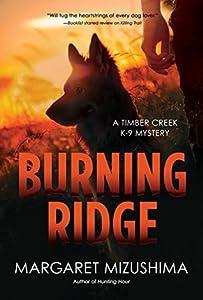 Burning Ridge (Timber Creek K-9 Mystery #4)