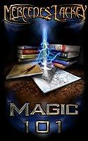 Magic 101 (A Diana Tregarde Investigation)