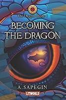 Becoming the Dragon