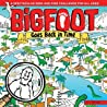 Bigfoot Goes Back in Time: A Spectacular Seek and Find Challenge for All Ages!