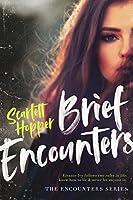 Brief Encounters (The Encounters Series)