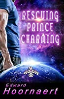 Rescuing Prince Charles (Alien Contact for Idiots #4)