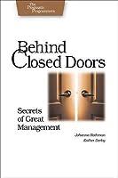 Behind Closed Doors: Secrets of Great Management