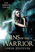 Sins of the Warrior (Grigori Legacy)