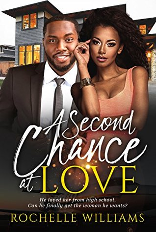 A Second Chance At Love by Rochelle Williams