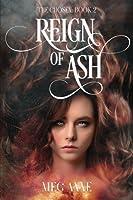 Reign of Ash: Volume 2 (The Chosen)