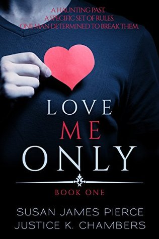 Love Me Only (Love Me Only Duet, #1)