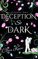 Deception So Dark (Volume 2)