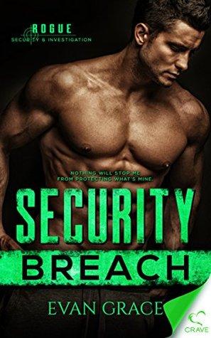 Security Breach by Evan Grace
