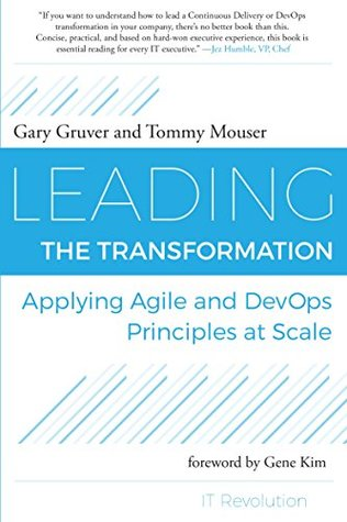 Leading the Transformation by Gary Gruver