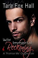 Immortal Reckoning: A Promise Me Origins Tale