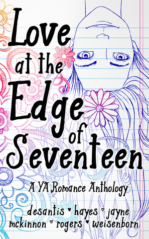 Love at the Edge of Seventeen