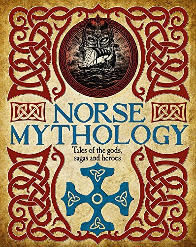 Norse Mythology Tales of the gods, sagas and heroes