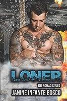 Loner (The Nomad Series)