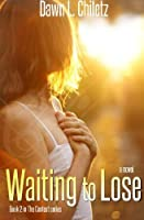 Waiting to Lose (The Contest #2)
