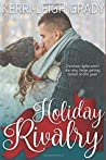 Holiday Rivalry: A Holiday Romance