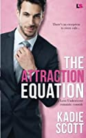 The Attraction Equation (Love Undercover) (Volume 2)