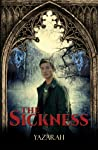 The Sickness-The Savant Chronicles