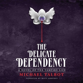 The Delicate Dependency by Michael Talbot