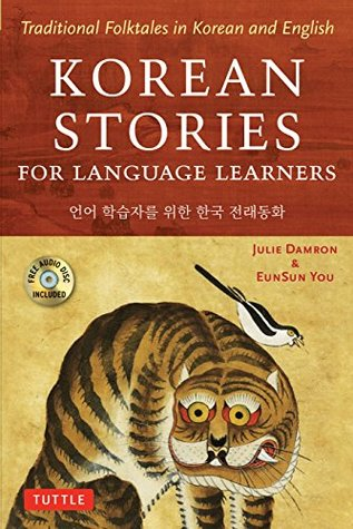 Korean Stories for Language Learners: Traditional Folktales in Korean and English (Free Online Audio)