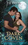 Dark Coven (Shifter Squad #3)