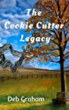 The Cookie Cutter Legacy: a multi-generational novel