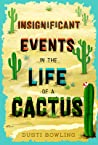 Insignificant Events in the Life of a Cactus ebook download free