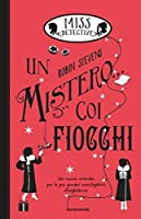 Un mistero... coi fiocchi (Miss Detective #5)
