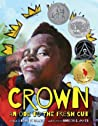 Crown by Derrick Barnes