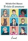 Il vizio di smettere by Michele Orti Manara