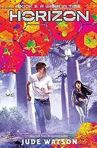 A Warp in Time (Horizon, #3)