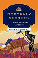 Harvest of Secrets: A Wine Country Mystery (Wine Country Mysteries Book 9)