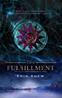 The Fulfillment (The Fulfillment Series Book 3)