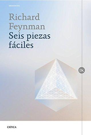 Seis piezas fáciles by Richard P. Feynman