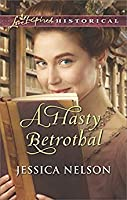 A Hasty Betrothal