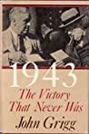 1943: The Victory That Never Was