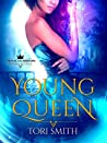 Young Queen (Royal Guardians, #0.5)